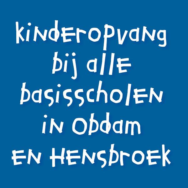 kinderopvang bij alle basisscholen in Obdam en Hensbroek